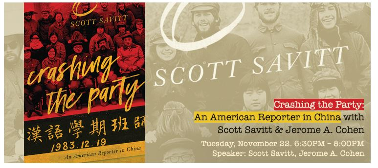 Author Talk: Crashing the Party: An American Reporter in China with Scott Savitt and Jerome A. Cohen