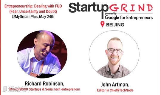 STARTUP GRIND BEIJING HOSTS RICHARD ROBINSON (500 Startups, Chinaaccelerator & Serial Tech Entrepreneur)