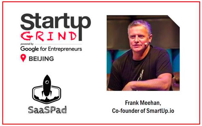 How to Get Funded from International VCs? SG Beijing Hosts Frank Meehan(SmartUp.io+SparkLabsGlobal)