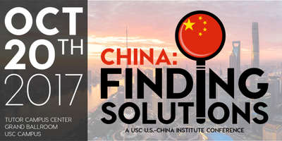 China: Finding Solutions; A USC U.S.-China Institute Conference