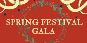 Chinese Students and Scholars Association Spring Festival Gala