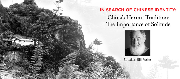 In Search of Chinese Identity: China's Hermit Tradition: The Importance of Solitude | China Institute