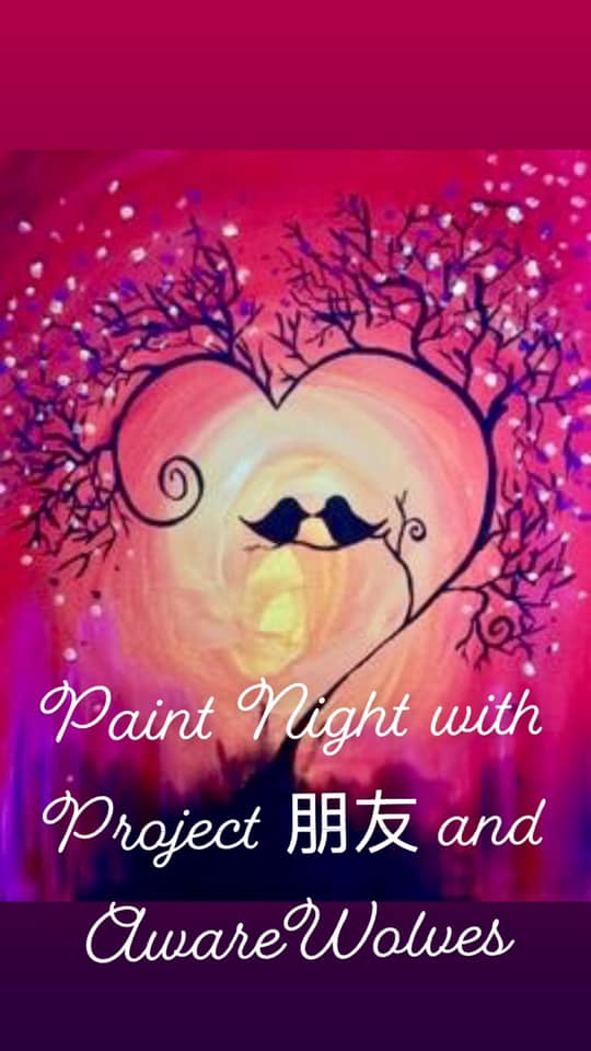 Paint Night with Project 朋友 and AwareWolves
