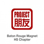 Project Pengyou Baton Rouge Magnet High School